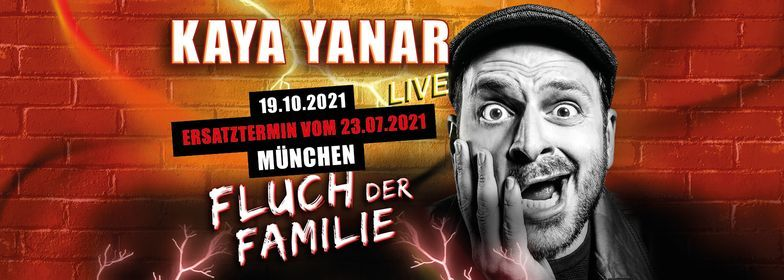 """Kaya Yanar LIVE! """"Fluch der Familie"""" in M\u00fcnchen (Verlegt vom 23.07.21)"""