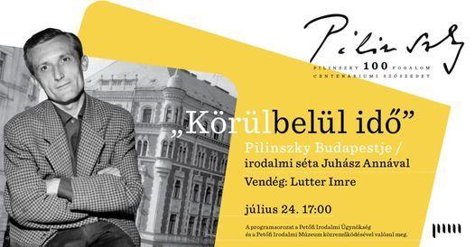"""""""K\u00f6r\u00fclbel\u00fcl id\u0151"""" - Pilinszky Budapestje \/ irodalmi s\u00e9ta Juh\u00e1sz Ann\u00e1val"""