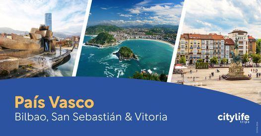 Pa\u00eds Vasco \u2013 Bilbao, San Sebasti\u00e1n & Vitoria