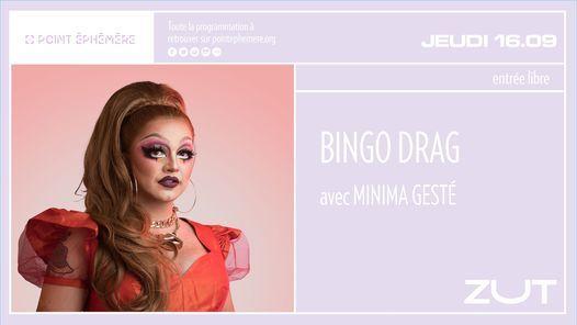 Bingo Drag w\/ Minima Gest\u00e9 | Jeudi 16.09.2021
