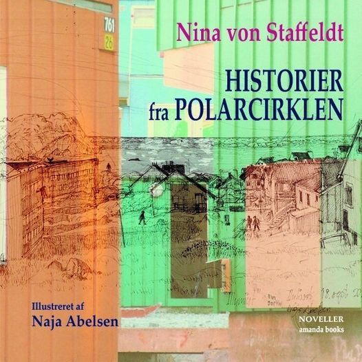 "Bogreception p\u00e5 ""Historier fra polarcirklen"" af Nina von Staffeldt"