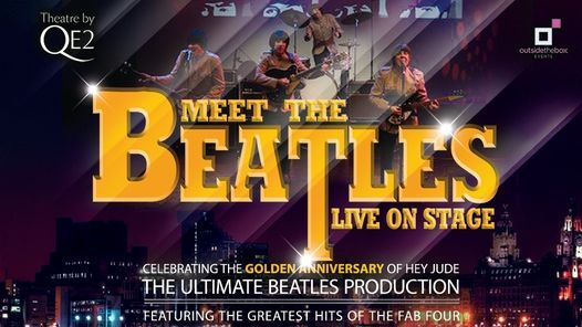 Meet The Beatles - at Theatre by QE2