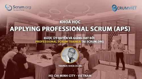 Kho\u00e1 H\u1ecdc Applying Professional Scrum (APS) - Th\u00e1ng 10 2021