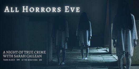 A Horrors Eve - a night of True Crime