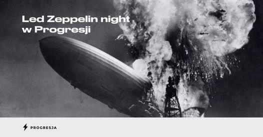 Led Zeppelin night w Progresji!