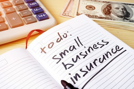 Insurance - How to Protect You and Your Business