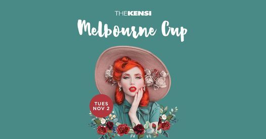 Melbourne Cup 2021 at the Kensi