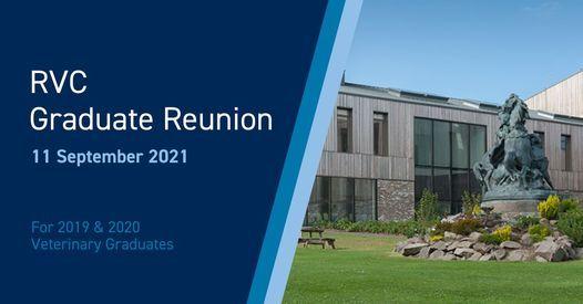 RVC Graduate Reunion - 2019 & 2020 Graduates