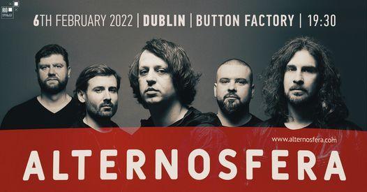 Alternosfera - Dublin - Button Factory