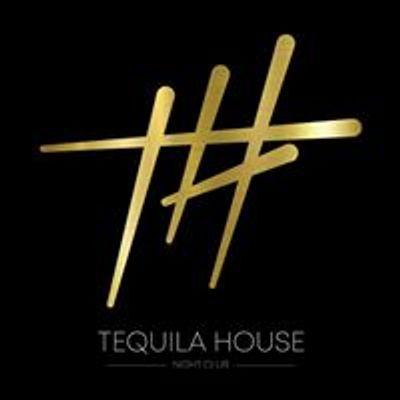 Tequila House Night Club