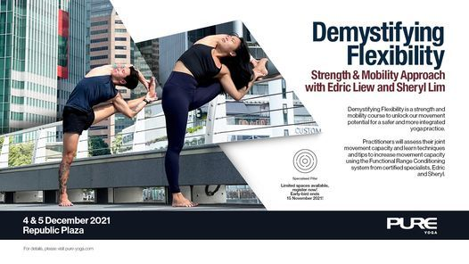Demystifying Flexibility - Strength & Mobility Approach with Edric Liew and Sheryl Lim