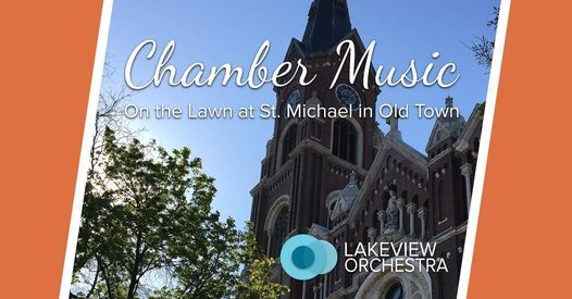 Lakeview Orchestra - Outdoor Summer Chamber Music Concert! 2 of 3