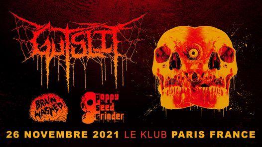 Gutslit, Poppy Seed Grinder, Brainwashed @Le Klub \/\/ Paris