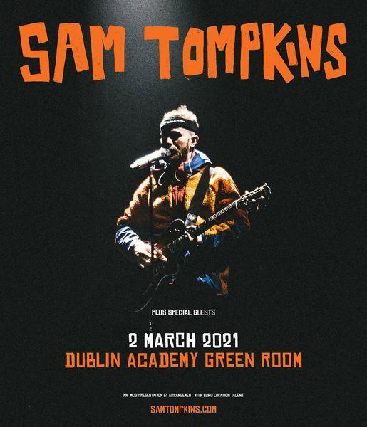 Sam Tompkins :: The Academy Dublin Green Room