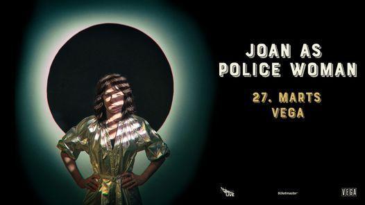 Ny dato! Joan As Police Woman - VEGA