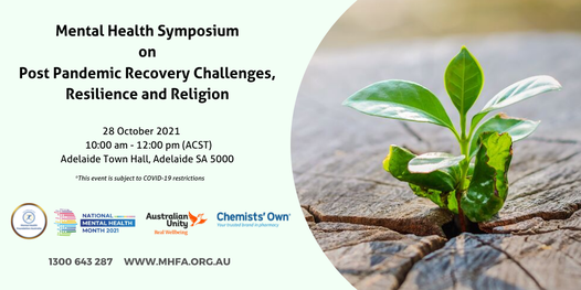 Mental Health Symposium on Post Pandemic Recovery Challenges, Resilience and Religion