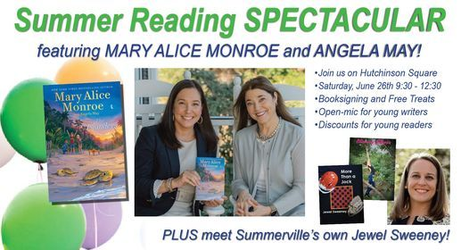 Mary Alice Monroe and Angela May: Summer Reading Spectacular!