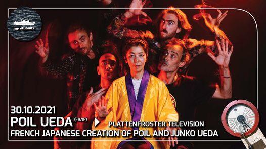 Plattenfroster Television \u2013 Poil (fr) Ueda (jp) live & talk   3G