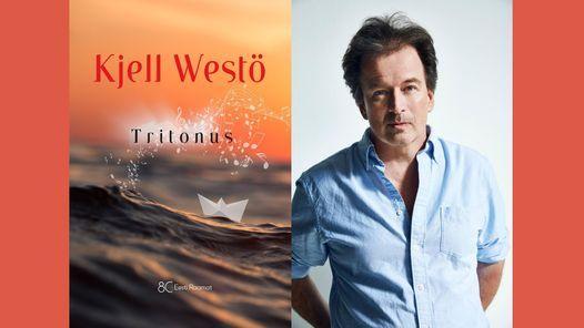 """Kjell West\u00f6 - """"Tritonus : saarestikulugu"""""""