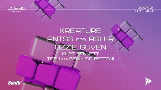 Cuebd Presents - Kreature, Antss B2B Ash-R (Launch Party)