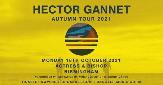 Hector Gannet + Special Guests