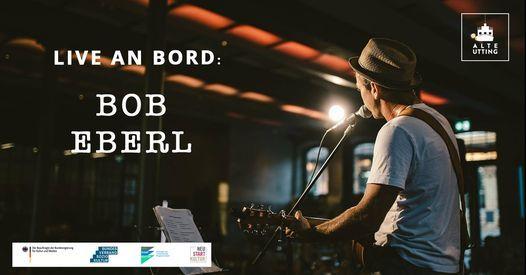 Bob Eberl | Live an Bord
