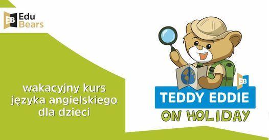 Teddy Eddie on holiday - wakacyjny kurs j\u0119zyka angielskiego w Pygmalion