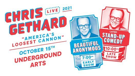 Chris Gethard (2 Shows!) @ Underground Arts 10.15