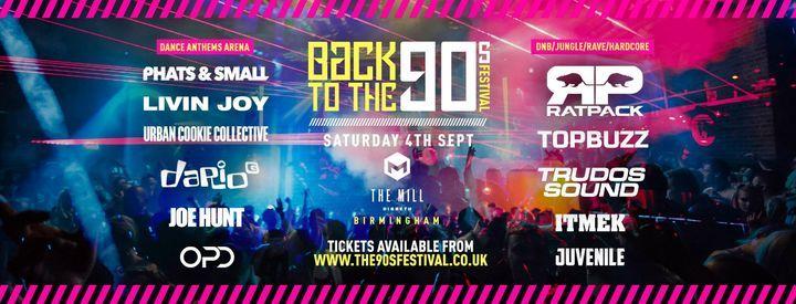 Back to the 90s Festival - Birmingham