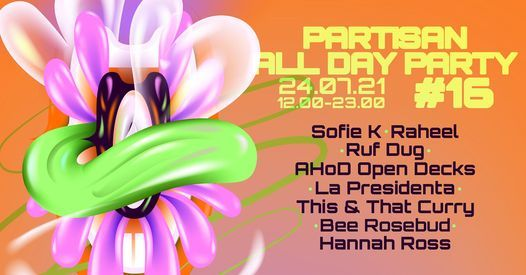 Partisan All Day Party ! #16