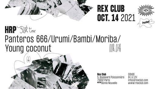 Hotel Radio Paris Fall Tour: Panteros 666, Urumi, Bambi, Moriba, Young Coconut