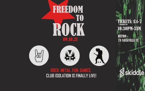 Club Isolation: Freedom to Rock! at Retro - 78 Sackville St.
