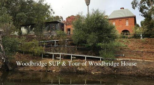 WOODBRIDGE SUP AND TOUR OF WOODBRIDGE HOUSE
