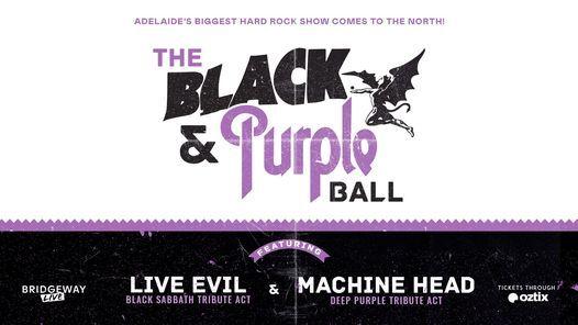The Black and Purple Ball - A Tribute to Black Sabbath and Deep Purple w\/ Live Evil & Machine Head