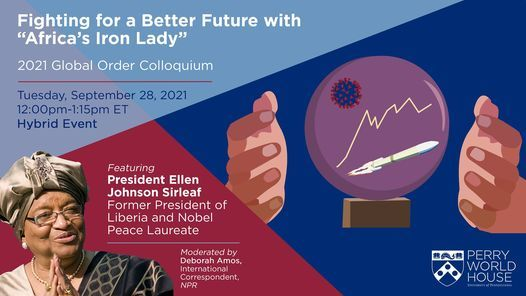 """Fighting for a Better Future with """"Africa's Iron Lady"""" President Ellen Johnson Sirleaf"""