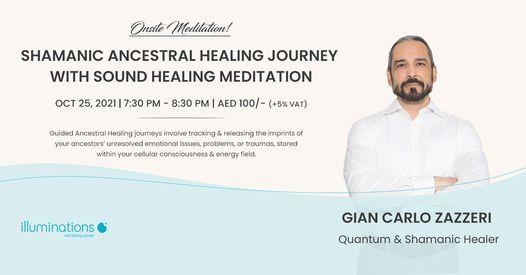 Onsite Meditation: Shamanic Ancestral Healing Journey With Sound Healing Meditation