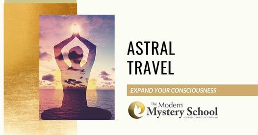Astral Travel: Expand Your Consciousness