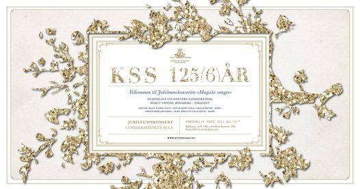 """""""Magiske sanger"""" - Jubileumskonsert for KSS 125 \u00e5r!"""