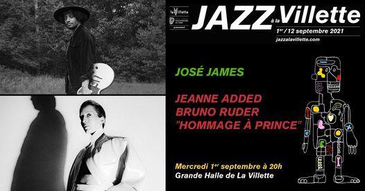 "Jos\u00e9 James \/ Jeanne Added - Bruno Ruder ""Hommage \u00e0 Prince""   Festival Jazz \u00e0 la Villette"
