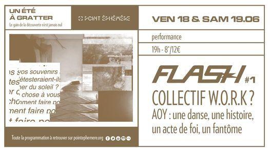 FLASH #1 - Collectif w.o.r.k ? - AOY : une danse, une histoire, un a | Ven 18 & Sam 19.06.2021 \u00e0 19h