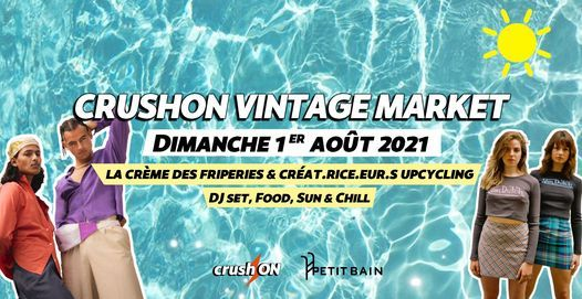 CrushON Vintage Market \u2582 Petit Bain