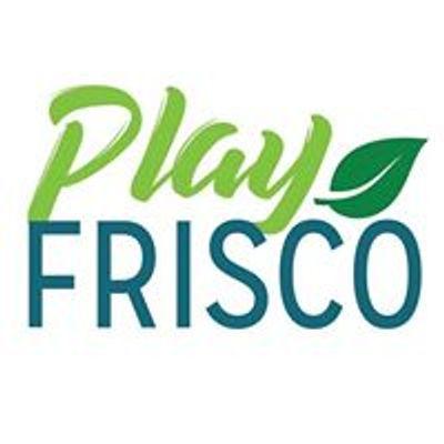 Play Frisco - Frisco Parks & Recreation
