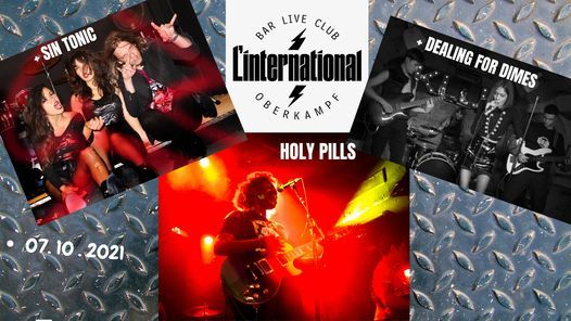 Holy Pills + Dealing For Dimes + Sin Tonic