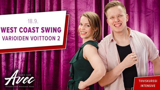 West Coast Swing - Varioiden voittoon vol 2!