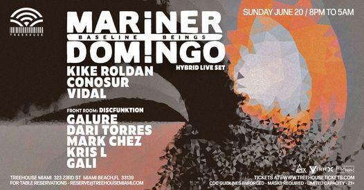 MARINER + DOMINGO @ Treehouse Miami