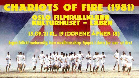 Chariots of fire (1981) - 40 \u00e5r! P\u00e5 16mm p\u00e5 Kulturhuset med Oslo FilmrullKlubb
