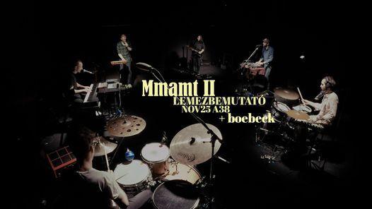 Mmamt - II - LEMEZBEMUTAT\u00d3