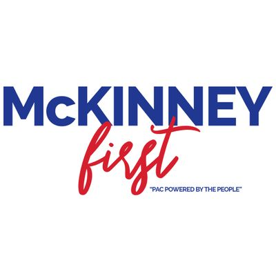 McKinney First PAC Powered by the People