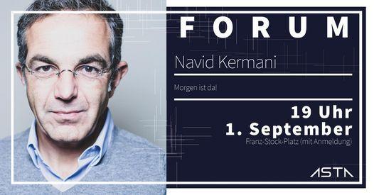 FORUM x Navid Kermani: Morgen ist da!