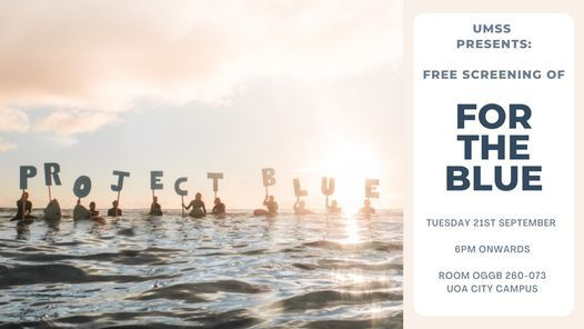 UMSS: Project Blue 'For the Blue' Screening